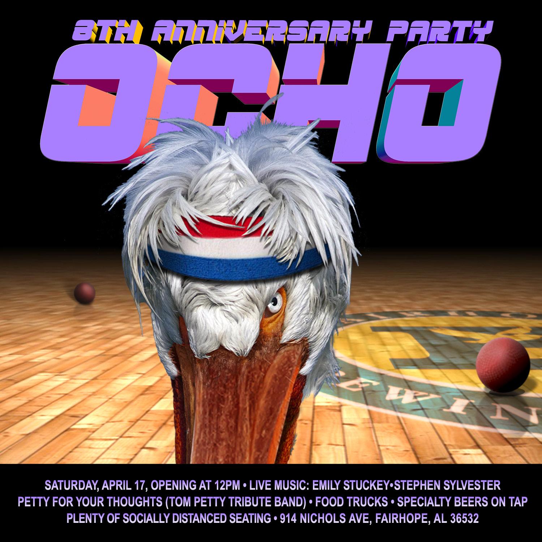 The Ocho - 8th Anniversary Party