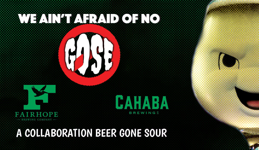 We Ain't Afraid Of No Gose